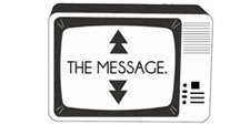 "an illustration of a tv with ""the message"" written on the screen."